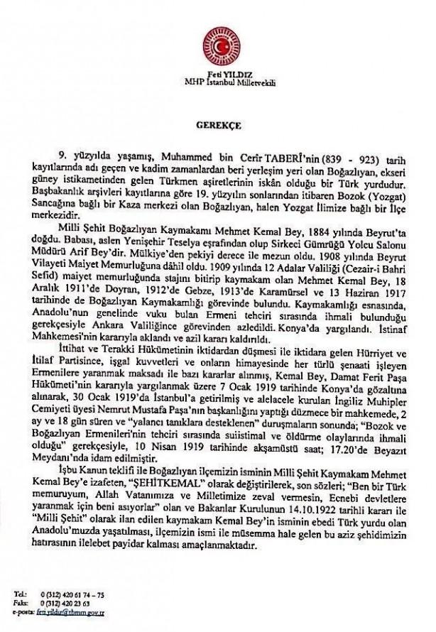 """Foto - Yıldız, """"Şehadetinin 102.Yılında Kaymakamı olduğu Boğazlıyan'ın adının Şehitkemal olarak değiştirilmesi için Kanun teklifi verilmiştir. Ebedi Türk Yurdu Anadolu'da Şehit Kemal beyin ismi sonsuza kadar yaşatılacaktır"""" dedi."""