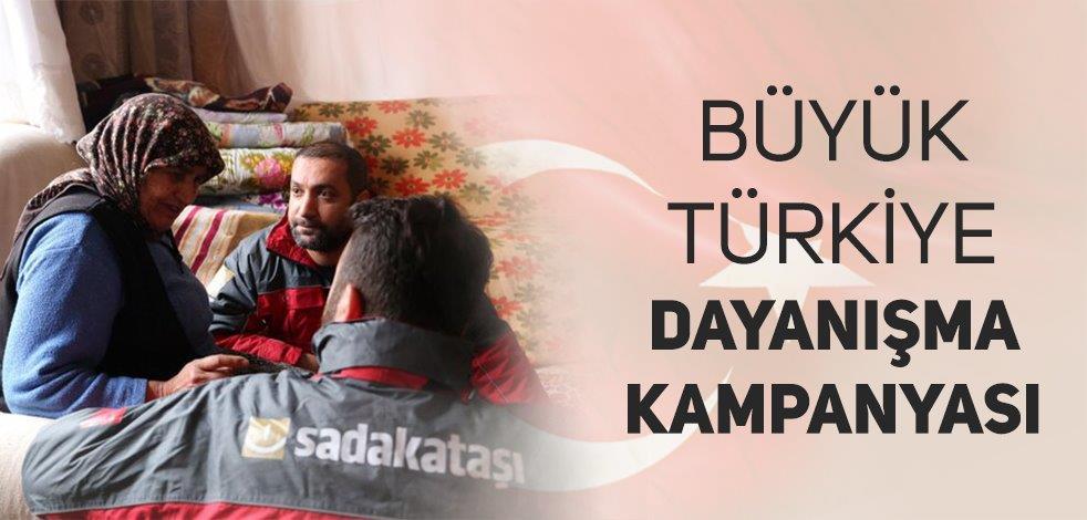 Sadakataşı - Büyük Türkiye Dayanışma Kampanyası