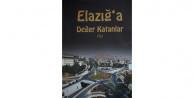 Elazığ'a Değer Katanlar