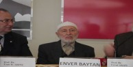 İslâm alimi Enver Baytan hoca son yolculuğuna uğurlandı