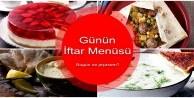 Günün iftar menüsü | Ramazan menüleri ve tarifleri