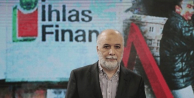 'İhlas Finans'ı FETÖ batırdı'