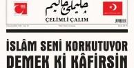 'İslam seni korkutuyor demek ki kafirsin'