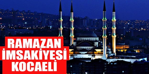 2019 Ramazan imsakiyesi Kocaeli