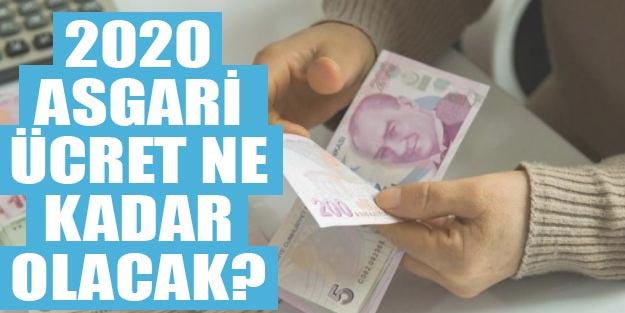 2020 asgari ücret son dakika asgari ücret ne kadar olacak?