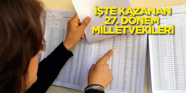 24 Haziran erken genel seçim sonuçları kazan 27. dönem milletvekili listesi