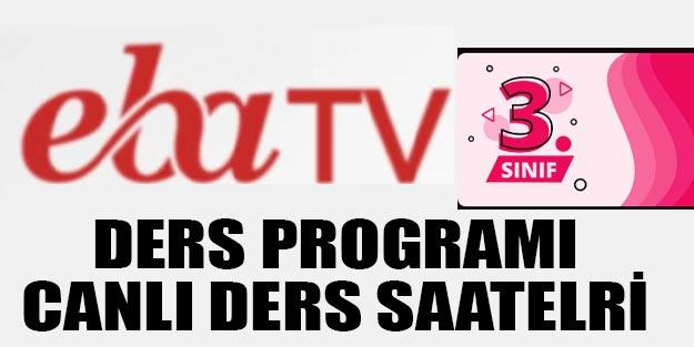 3. sınıf salı ders programı TRT EBA TV 3. sınıf ders saatleri canlı ders izle