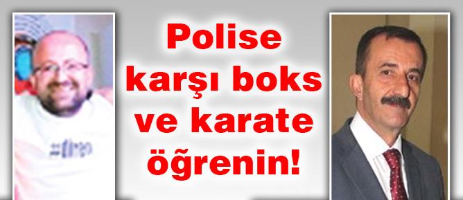 Polise karşı boks ve karate öğrenin!