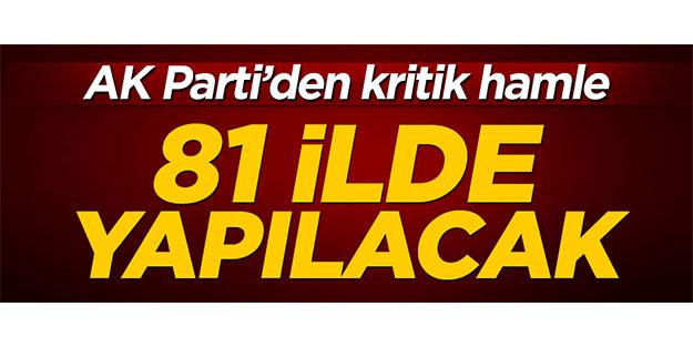 AK Parti'den son hamle: 81 ilde ekonominin nabzı tutulacak