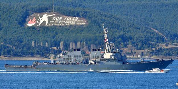 ABD savaş gemisi Çanakkale Boğazı'ndan giriş yaptı