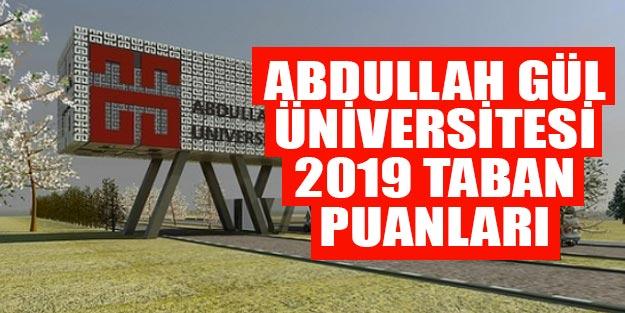 Abdullah Gül Üniversitesi 2019 taban puanları