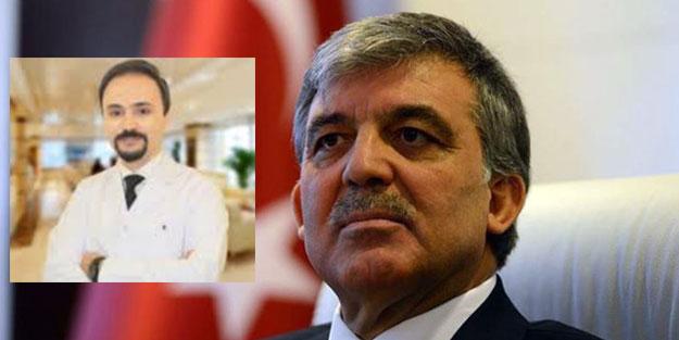 Abdullah Gül'ün doktoru Sedat Caner, FETÖ'den tutuklandı!