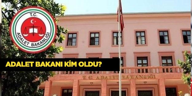 Yeni kabine listesinde Adalet Bakanı kim oldu?