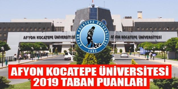 Afyon Kocatepe Üniversitesi 2019 taban puanları başarı sıralaması yüzdelik dilimleri