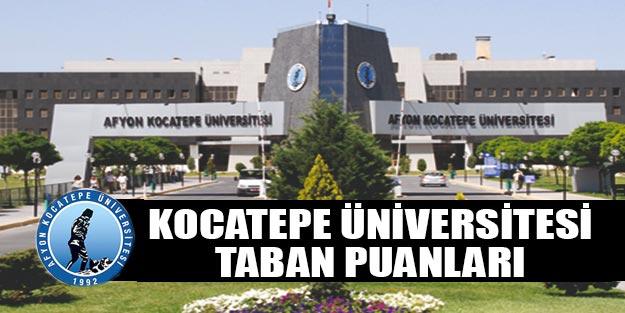 Afyon Kocatepe Üniversitesi taban puanları 2019 ÖSYM