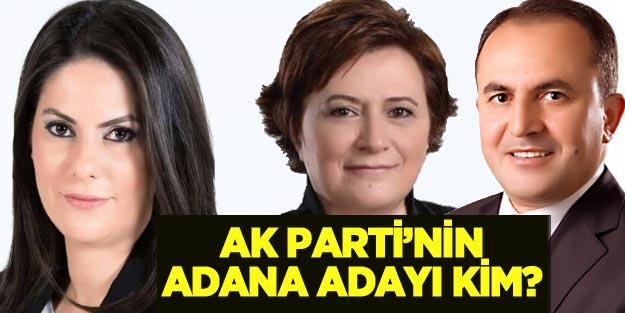 AK Parti Adana Büyükşehir Belediye Başkan adayı açıklandı mı?