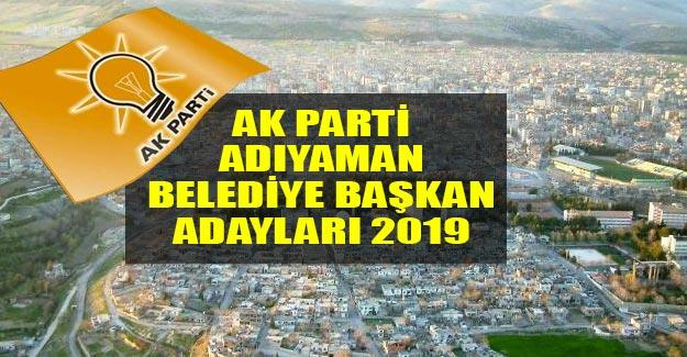 AK Parti Adıyaman belediye başkan adayları 2019