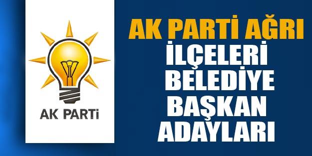 AK Parti Ağrı ilçeleri belediye başkan adayları 2019