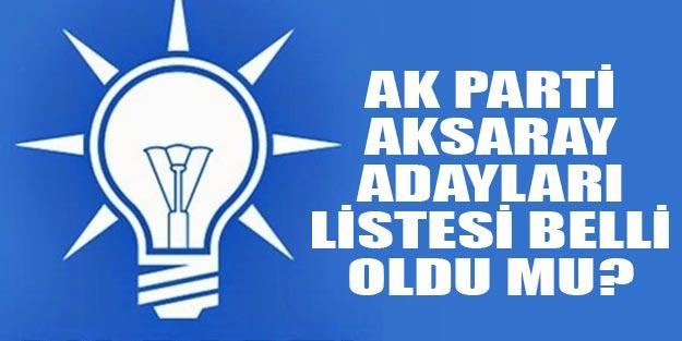 AK Parti Aksaray belediye başkan adayları 2019 kim?