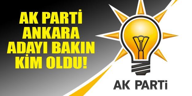 AK Parti Ankara adayı kim oldu?