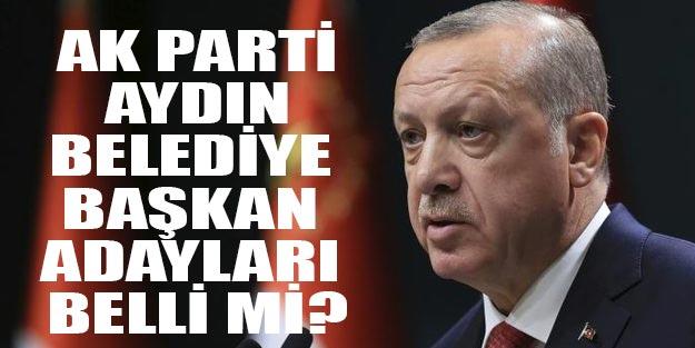 AK Parti Aydın belediye başkan adayları 2019 kim oldu?