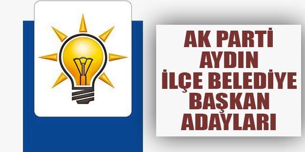 AK Parti Aydın ilçeleri belediye başkan adayları 2019