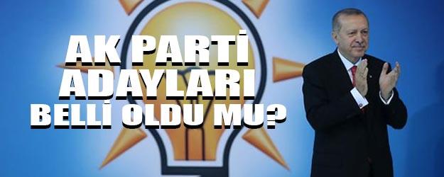 AK Parti belediye başkan adayları belli oldu mu?
