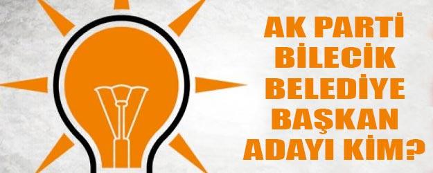 AK Parti Bilecik adayı kim?