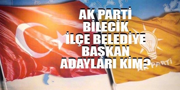 AK Parti Bilecik ilçe belediye başkan adayları 2019
