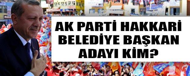 AK Parti Hakkari belediye başkan adayları 2019