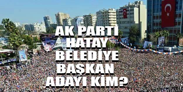 AK Parti Hatay belediye başkan adayları 2019