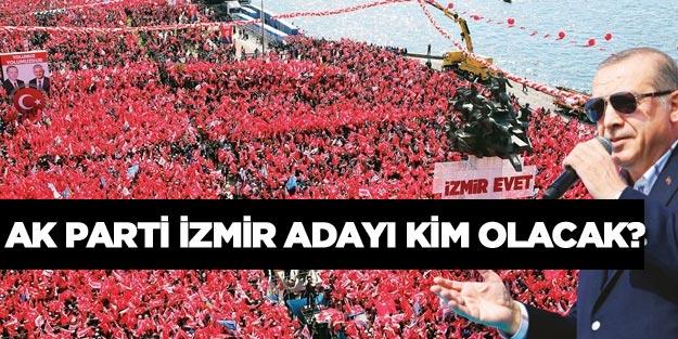 AK Parti İzmir Büyükşehir Belediyi Başkan adayı kim olacak?