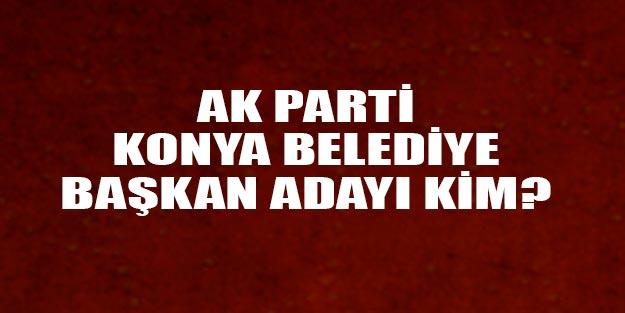 AK Parti Konya belediye başkan adayları 2019 listesi