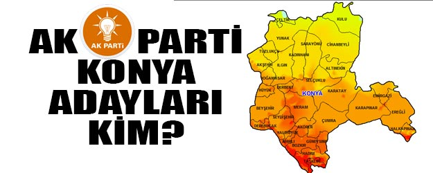 AK Parti Konya Büyükşehir belediye başkan adayı kim?
