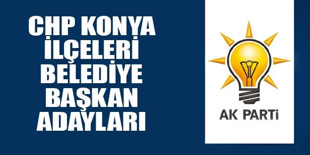 AK Parti Konya ilçeleri belediye başkan adayları 2019