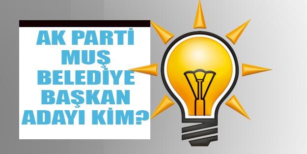 AK Parti Muş belediye başkan adayları 2019 kim oldu?