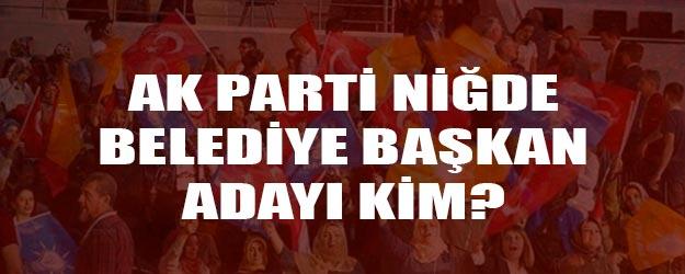 2019 AK Parti Niğde belediye başkan adayı kim?