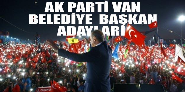 AK Parti Van belediye başkan adayları kimler 2019?