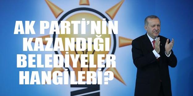 AK Parti'nin kazandığı belediyeler 31 Mart sonuçları