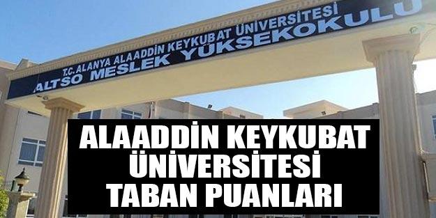 Alanya Alaaddin Keykubat Üniversitesi taban puanları 2019 YÖK atlas