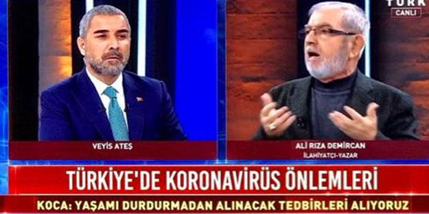 Ali Rıza Demircan'ın koronavirüs uyarısı bazı kesimleri rahatsız etti!