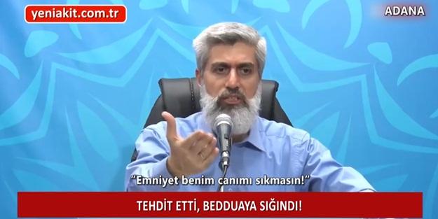 Alparslan Kuytul: Emniyet benim canımı sıkmasın!