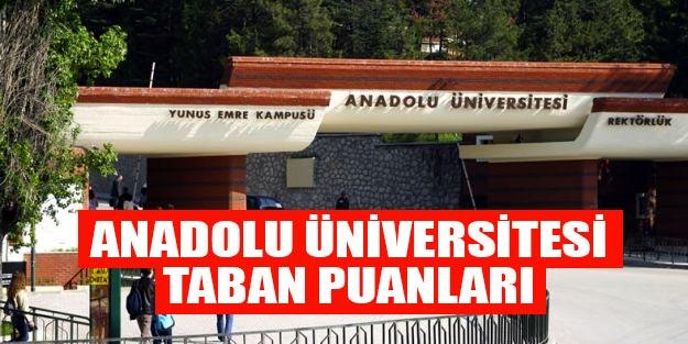 Anadolu Üniversitesi taban puanları 2019