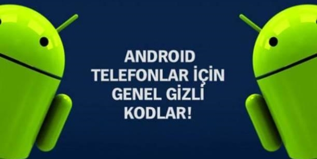 Android telefonların gizli kodları - FOTO