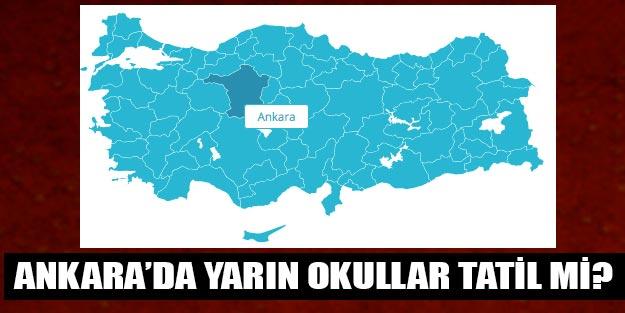 Ankara'da okullar tatil mi son dakika