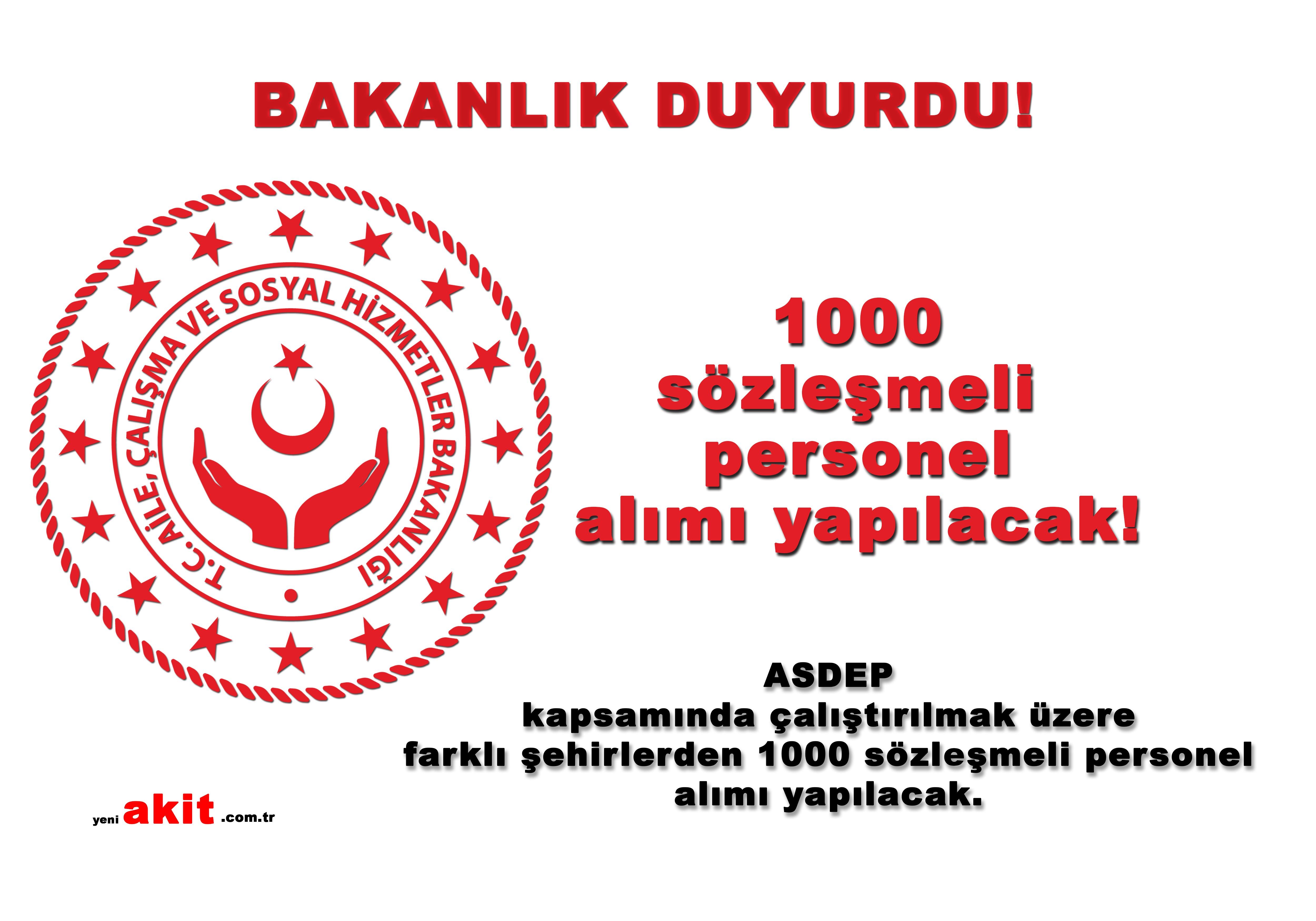 ASDEP kapsamında 1000 personel alınacak!