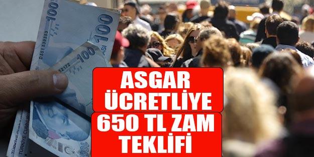 Asgari ücret maaşı ile çalışanlara 650 TL zam teklifi