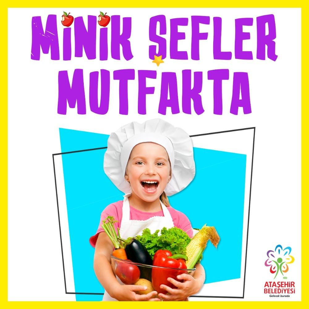 Ataşehir Belediyesi minik şefleri mutfağa davet ediyor