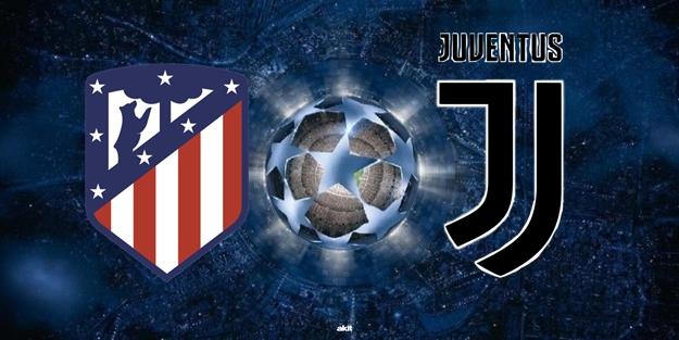 Atletico Madrid Juventus Şampiyonlar Ligi maçı saat kaçta hangi kanalda?