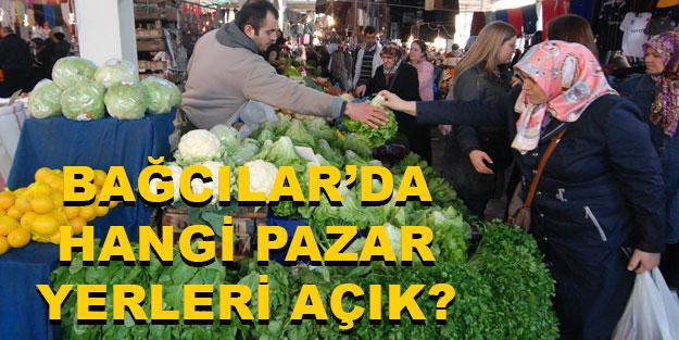 Bağcılar'da hangi semt pazarı kurulacak? Bağcılar'da açık olan pazar yerleri hangileri?